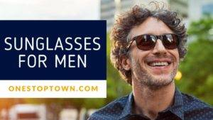 Best-Sunglasses-For-men-onestoptown.com_