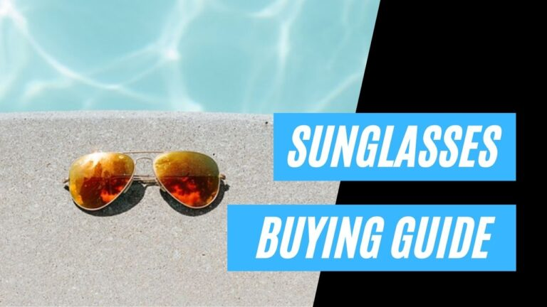 Best Sunglasses of 2021 [Buying Guide]